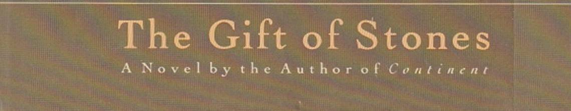 Book review:  The Gift of Stones by Jim Crace