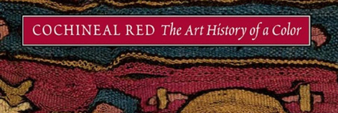 "THREE COCHINEAL BOOKS – 2 – ""Cochineal Red: The Art History of a Color"" by Elena Phipps"