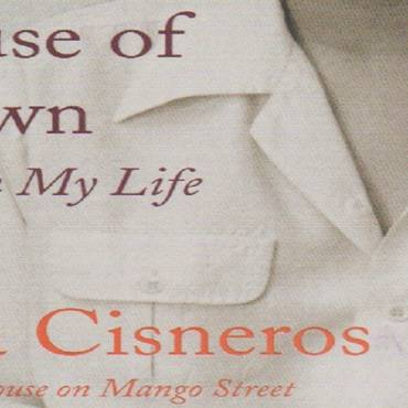 "Book review: ""A House of My Own"" by Sandra Cisneros"
