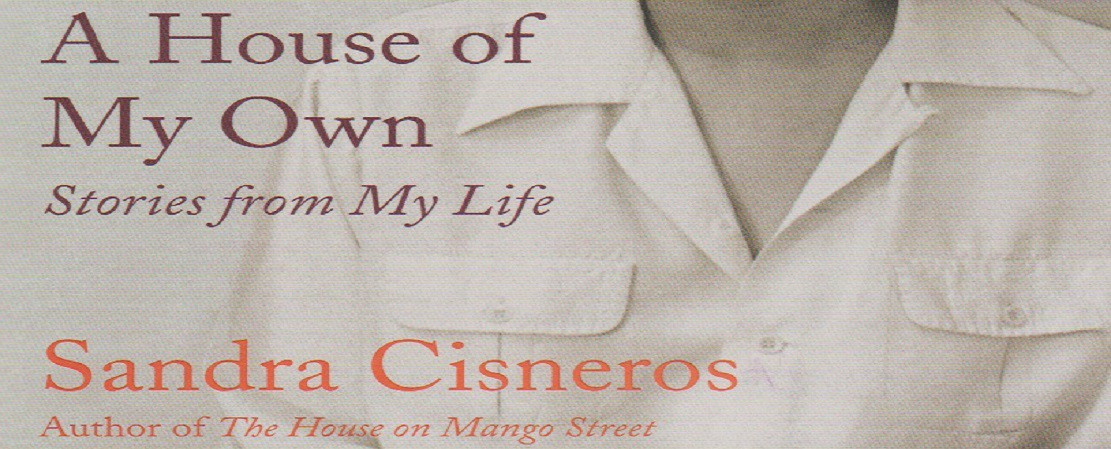 """Book review: """"A House of My Own"""" by Sandra Cisneros"""