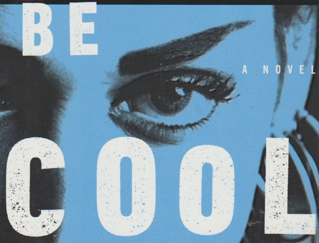 """Book review: """"Be Cool"""" by Elmore Leonard"""