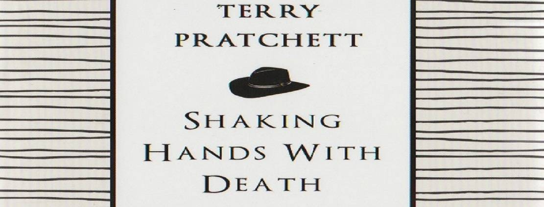 """Book review: """"Shaking Hands with Death"""" by Terry Pratchett"""