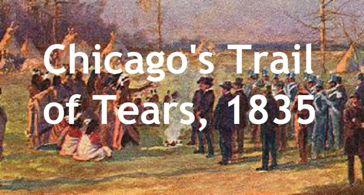 Essay:  Chicago's Trail of Tears