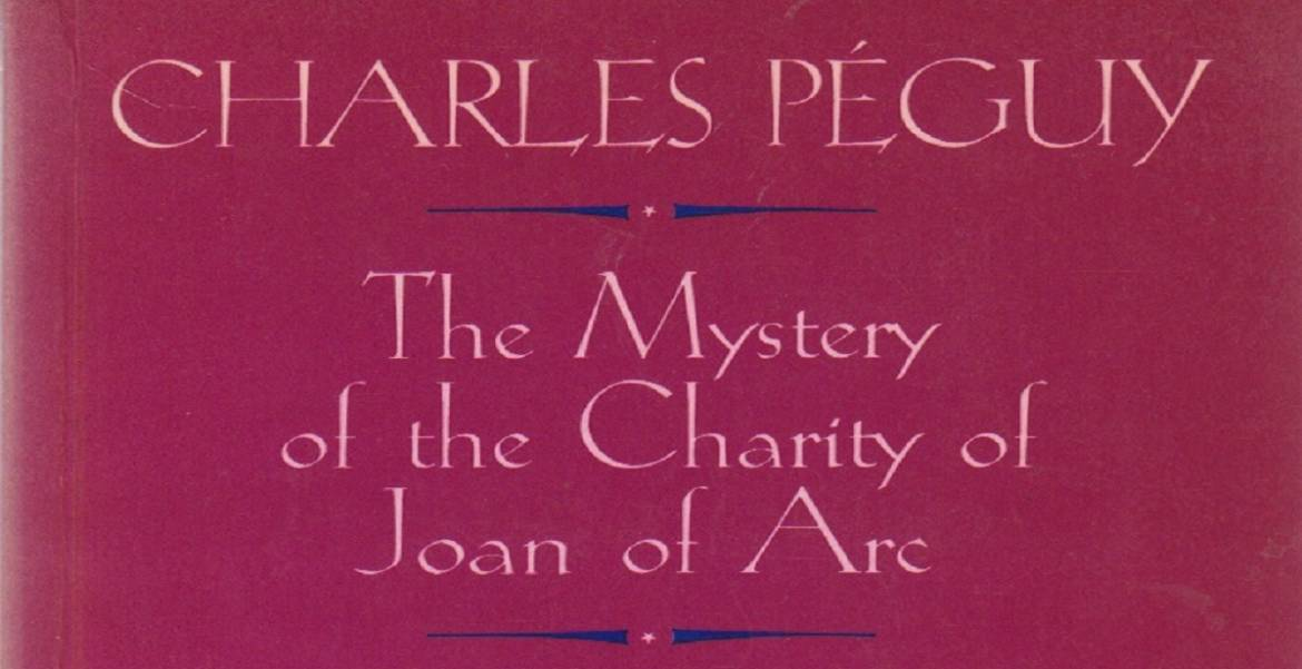 """Book review: """"The Mystery of the Charity of Joan of Arc"""" by Charles Peguy, adapted by Jean-Paul Lucet, translated by Jeffrey Wainwright"""