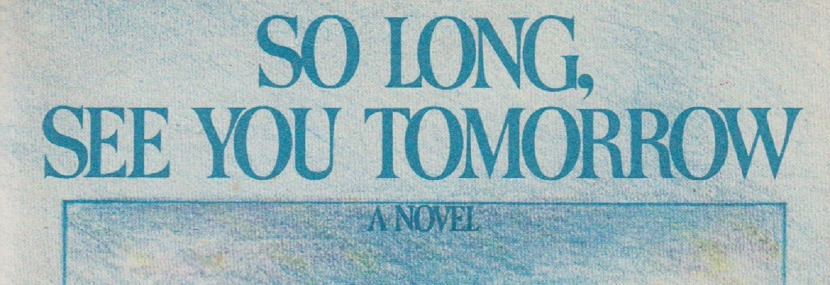 "Book review: ""So Long, See You Tomorrow"" by William Maxwell"