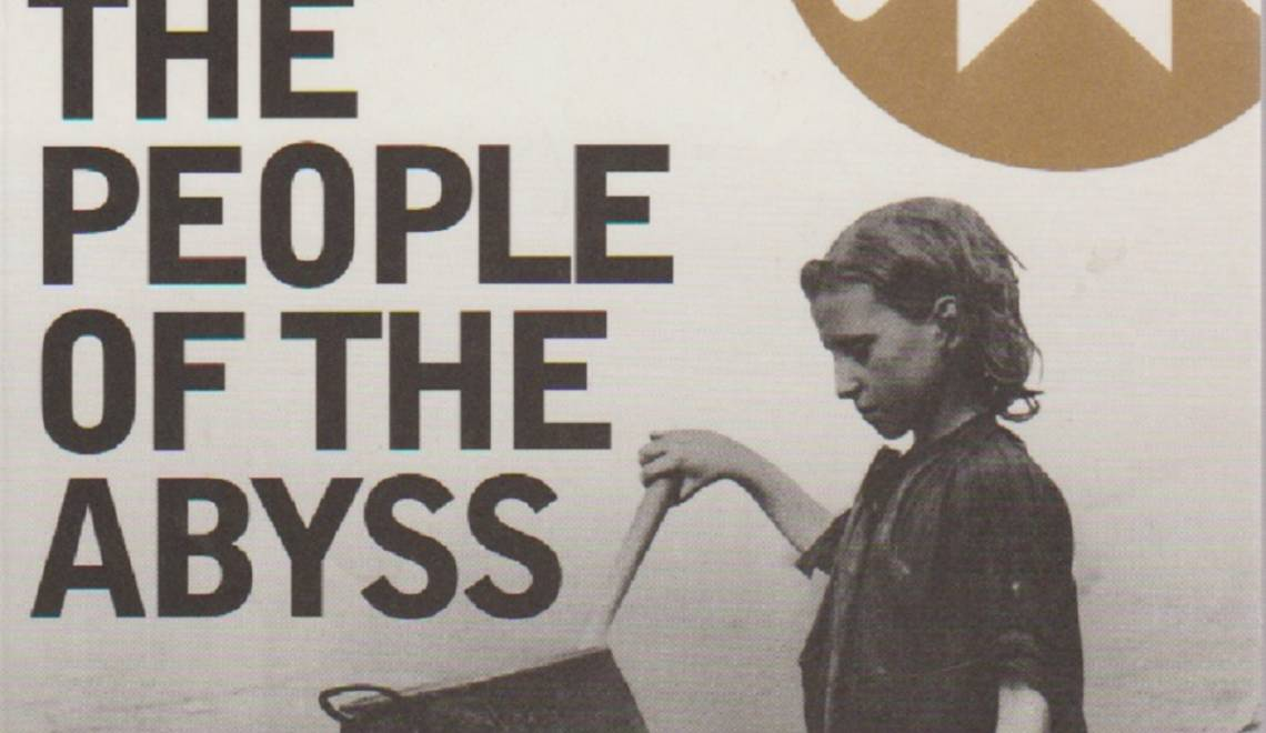 """Book review:  Poverty Books — 1902 —  """"The People of the Abyss"""" by Jack London"""