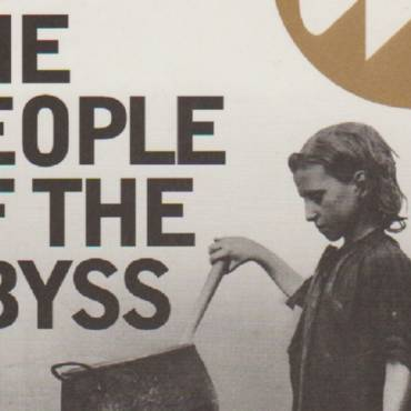"Book review:  Poverty Books — 1902 —  ""The People of the Abyss"" by Jack London"
