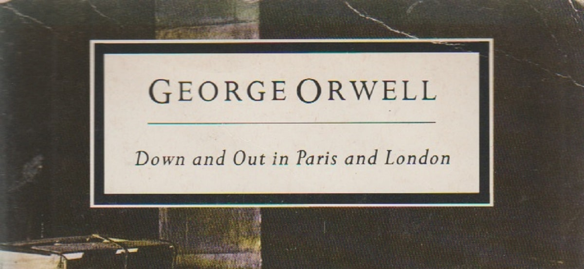 a review of george orwells down and out in paris and london