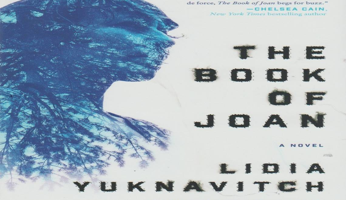 """Book review: """"The Book of Joan"""" by Lidia Yuknavitch"""