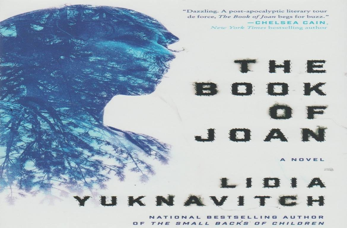 "Book review: ""The Book of Joan"" by Lidia Yuknavitch"