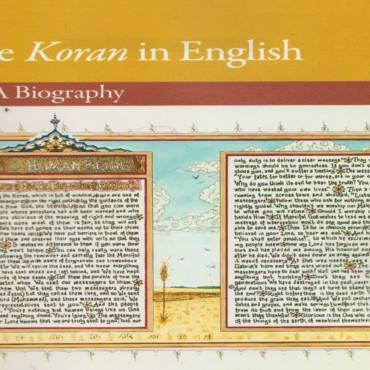 "Book review: "" 'The Koran' in English: A Biography"" by Bruce B. Lawrence"