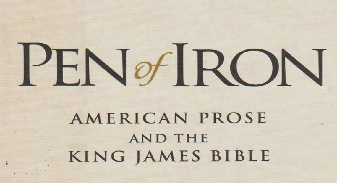"""Book review: """"Pen of Iron: American Prose and the King James Bible"""" by Robert Alter"""