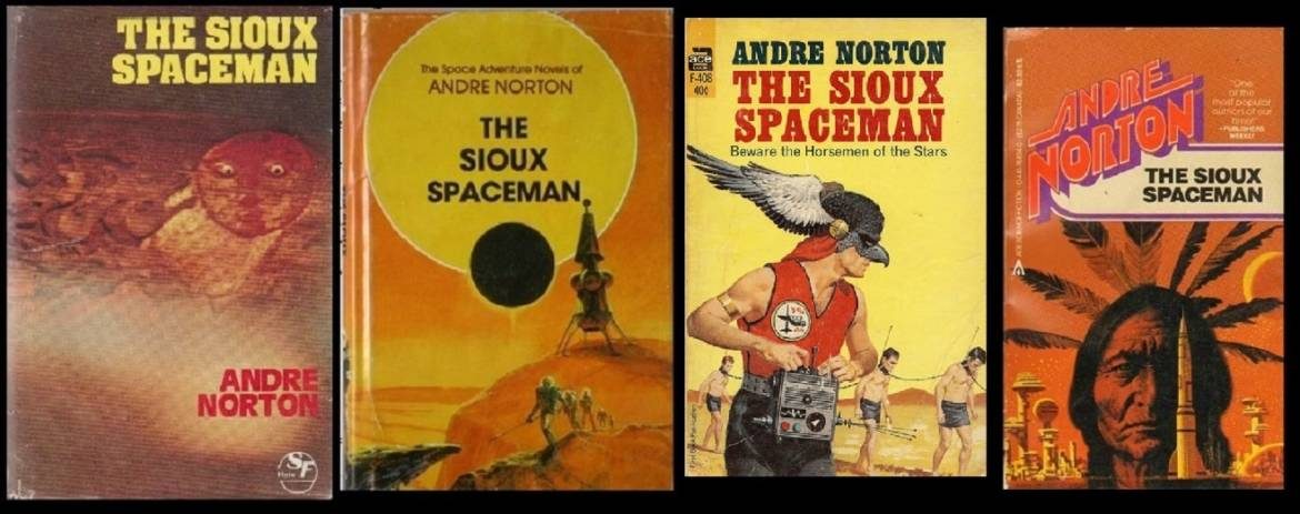 "Book review: ""The Sioux Spaceman"" by Andre Norton"