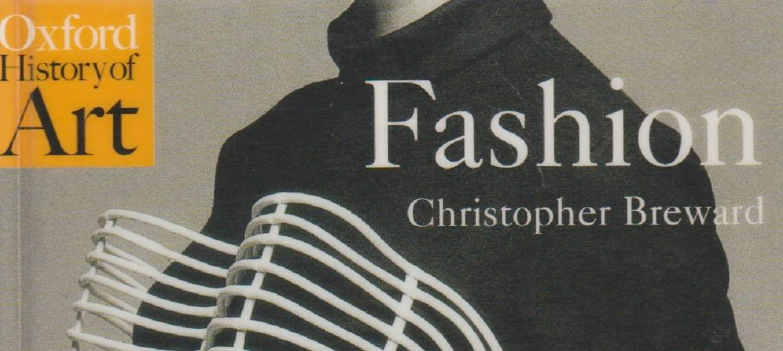 """Book review: """"Fashion"""" by Christopher Breward"""