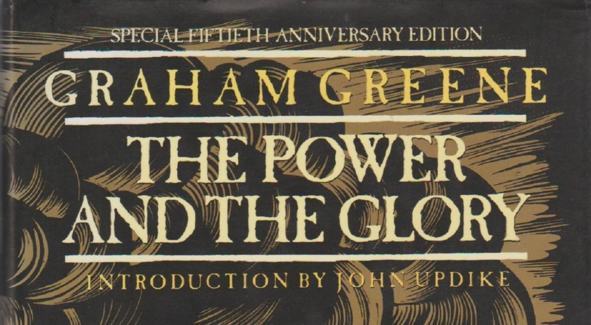 """Book review: """"The Power and the Glory"""" by Graham Greene"""