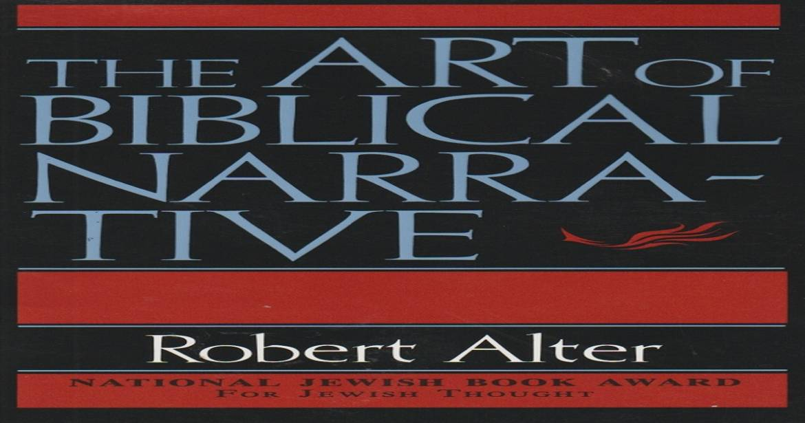 """Book review: """"The Art of Biblical Narrative"""" by Robert Alter"""