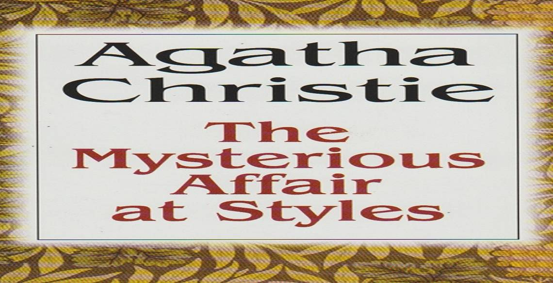 """Book review: """"The Mysterious Affair at Styles"""" by Agatha Christie"""