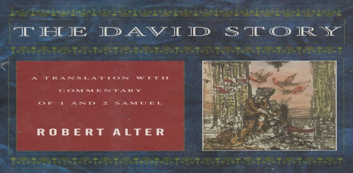 """Book review: """"The David Story: A Translation with Commentary of 1 and 2 Samuel"""" by Robert Alter"""