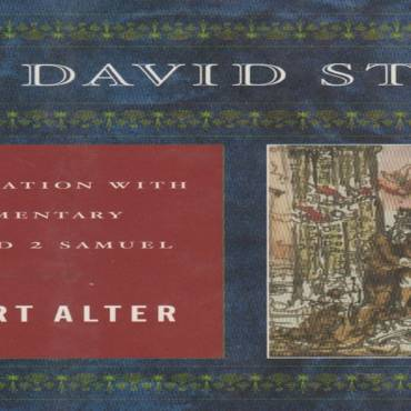 "Book review: ""The David Story: A Translation with Commentary of 1 and 2 Samuel"" by Robert Alter"
