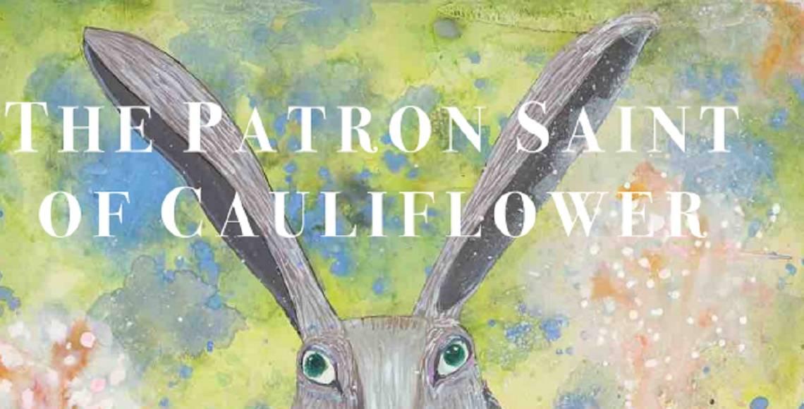 """Book review: """"The Patron Saint of Cauliflower"""" by Elizabeth Cohen"""