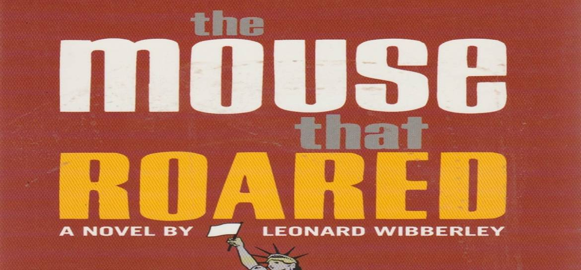 "Book review: ""The Mouse that Roared"" by Leonard Wibberley"