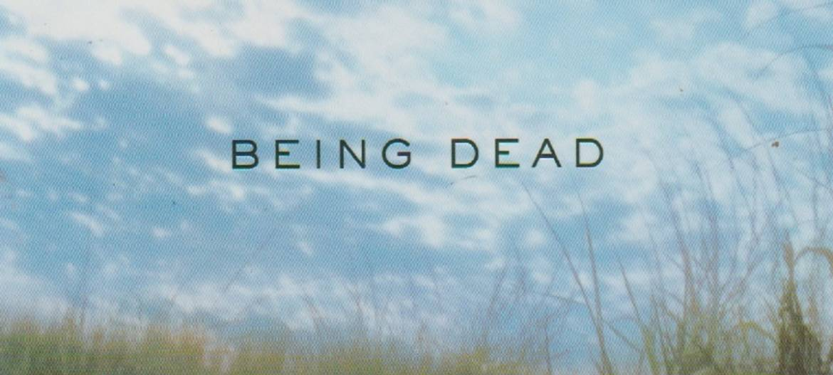 """Book review: """"Being Dead"""" by Jim Crace  (2019)"""