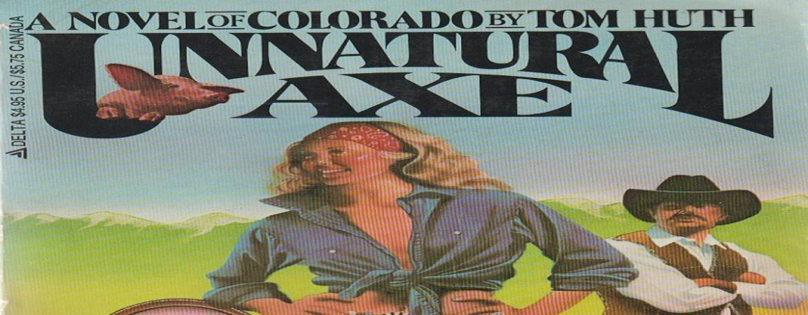 """Book review: """"Unnatural Axe"""" by Tom Huth"""