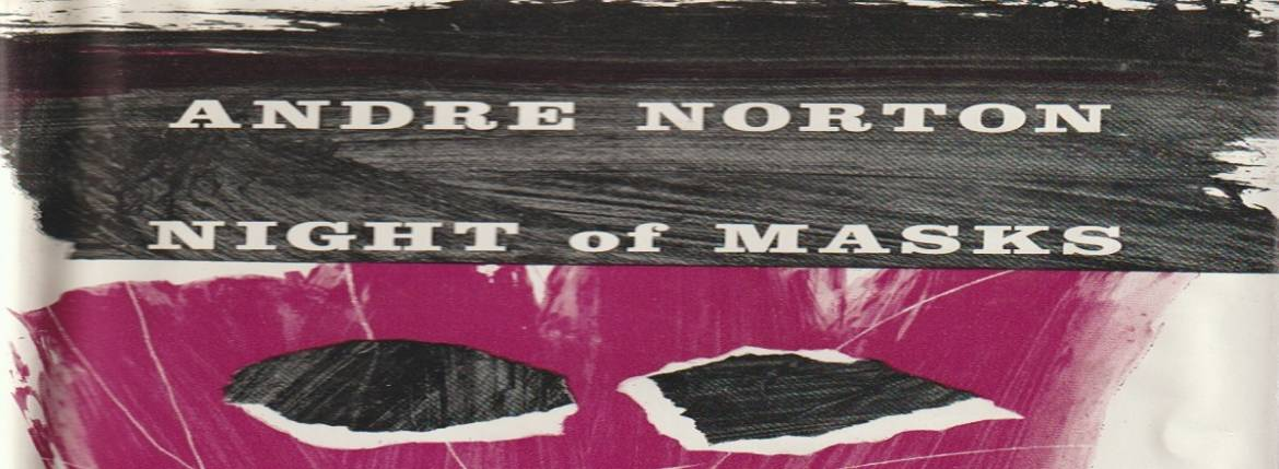 """Book review: """"Night of Masks"""" by Andre Norton"""