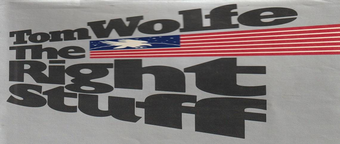 """Book review: """"The Right Stuff"""" by Tom Wolfe"""