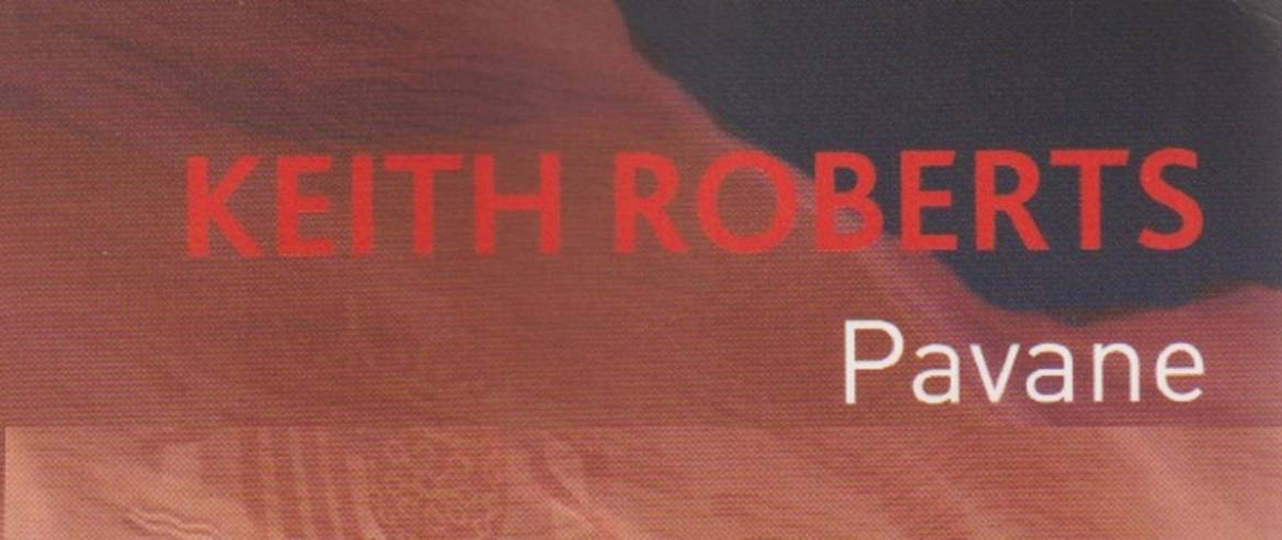 """Book review: """"Pavane"""" by Keith Roberts"""