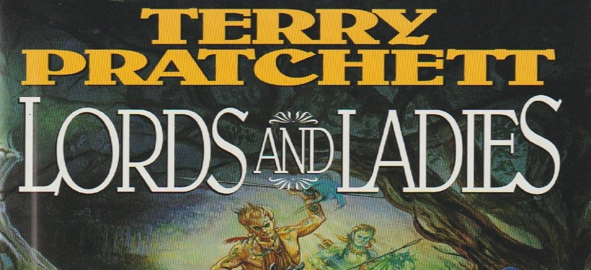 "Book review: ""Lords and Ladies"" by Terry Pratchett"