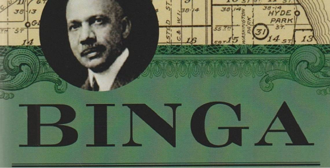 "Book review: ""Binga: The Rise and Fall of Chicago's First Black Banker"" by Don Hayner"