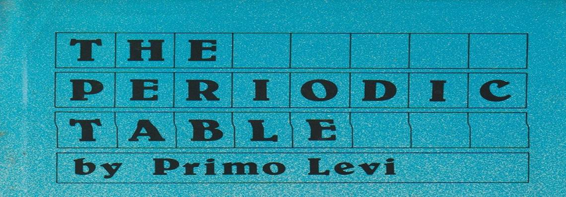 "Book review: ""The Periodic Table"" by Primo Levi, translated by Raymond Rosenthal"