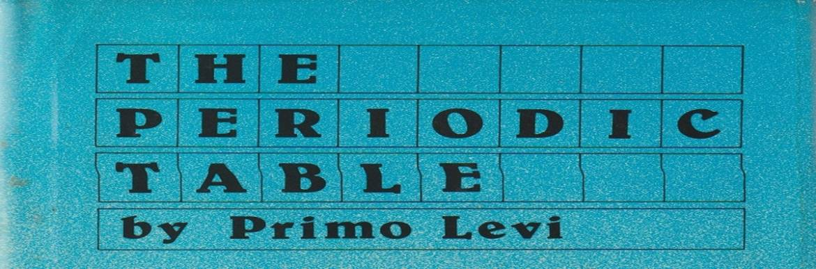 """Book review: """"The Periodic Table"""" by Primo Levi, translated by Raymond Rosenthal"""