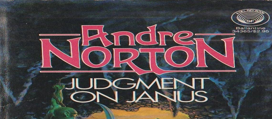 """Book review: """"Judgment on Janus"""" by Andre Norton"""