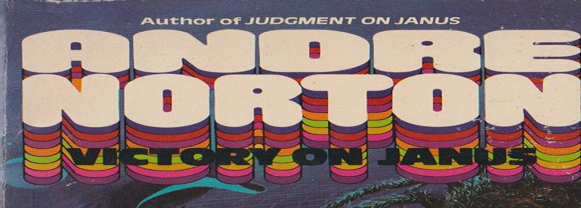"""Book review: """"Victory on Janus"""" by Andre Norton"""