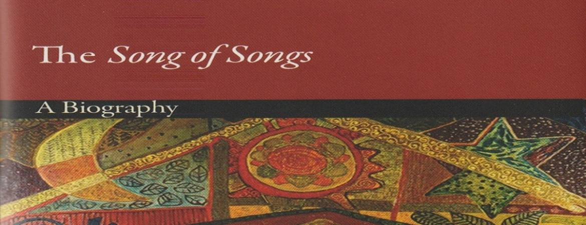 """Book review: """"The Song of Songs: A Biography"""" by Ilana Pardes"""