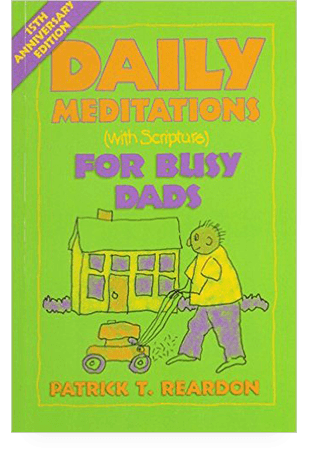 patricktreardon.com-daily-meditations-for-busy-dad