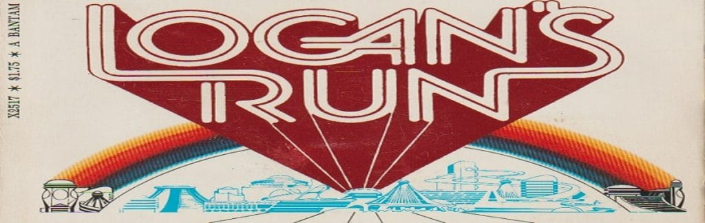 "Book review: ""Logan's Run"" by William F. Nolan and George Clayton Johnson"
