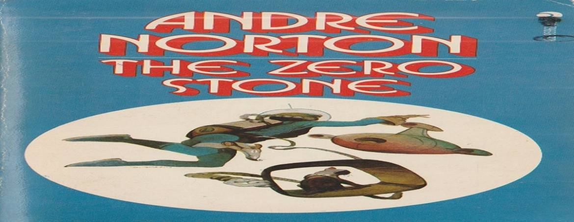 """Book review: """"The Zero Stone"""" by Andre Norton"""