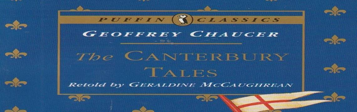 "Book review: ""The Canterbury Tales"" by Geoffrey Chaucer, retold by Geraldine McCaughrean"
