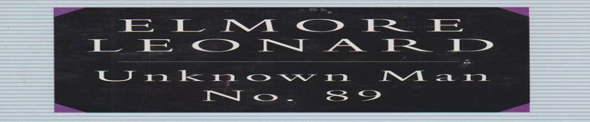 """Book review: """"Unknown Man No. 89"""" by Elmore Leonard"""
