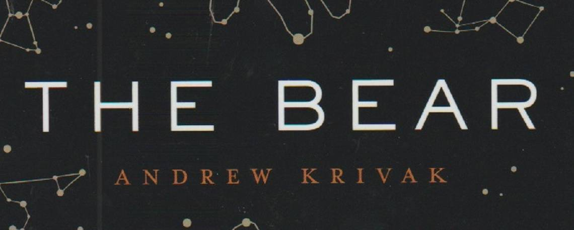 "Book review: ""The Bear"" by Andrew Krivak"