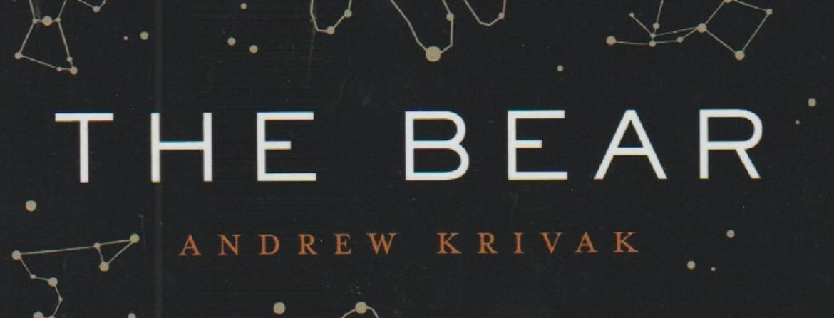 """Book review: """"The Bear"""" by Andrew Krivak"""