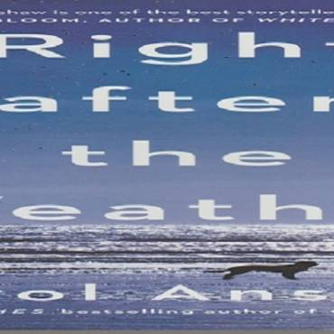 """Book review: """"Right after the Weather"""" by Carol Anshaw"""