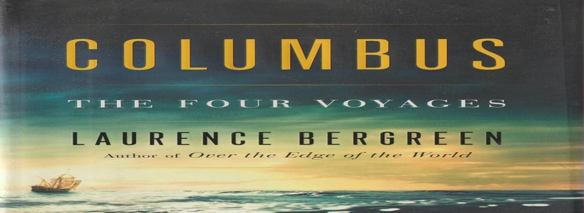 """Book review: """"Columbus: The Four Voyages"""" by Laurence Bergreen"""
