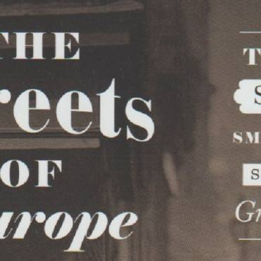 """Book review: """"The Streets of Europe: The Sights, Sounds and Smells That Shaped Its Great Cities"""" by Brian Ladd"""