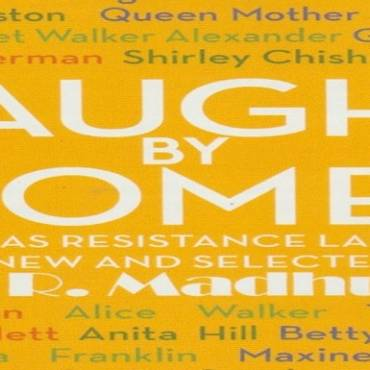 "Book review: ""Taught by Women: Poems as Resistance Language, New and Selected"" by Haki R. Madhubuti"