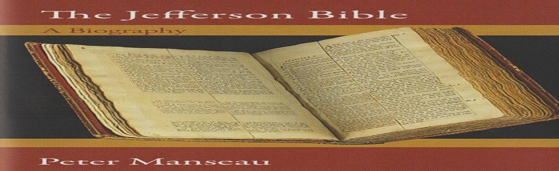 "Book review: ""The Jefferson Bible: A Biography"" by Peter Manseau"