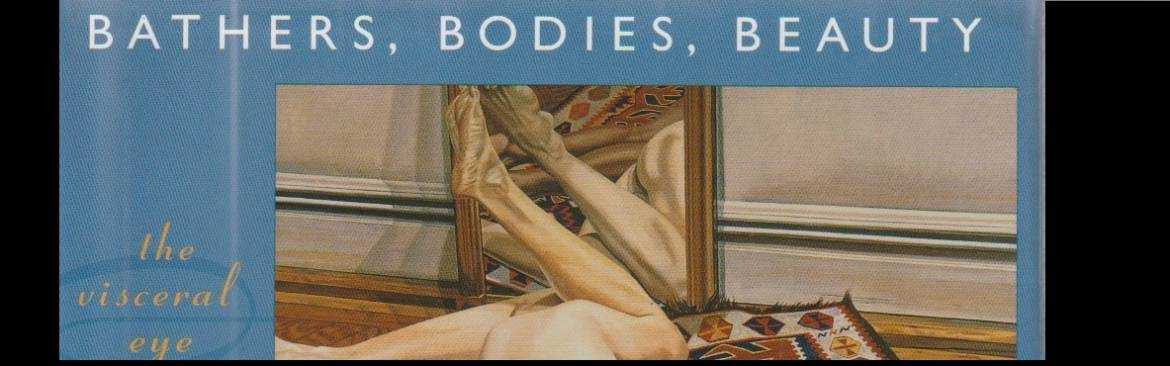 """Book review: """"Bathers, Bodies, Beauty: The Visceral Eye"""" by Linda Nochlin"""